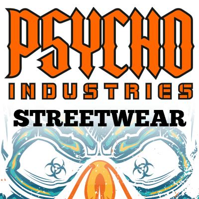 Psycho Industries -- Streetwear
